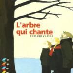 #5 Mes lectures L'arbre qui chante Bernard Clavel